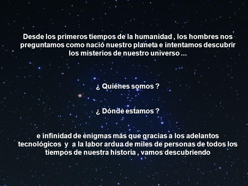 ¿ Te preguntaste alguna vez mirando el cielo estrellado en que lugar está ubicado nuestro planeta entre tanta inmensidad ?