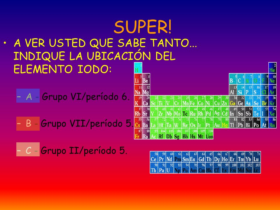 SUPER.A VER USTED QUE SABE TANTO...