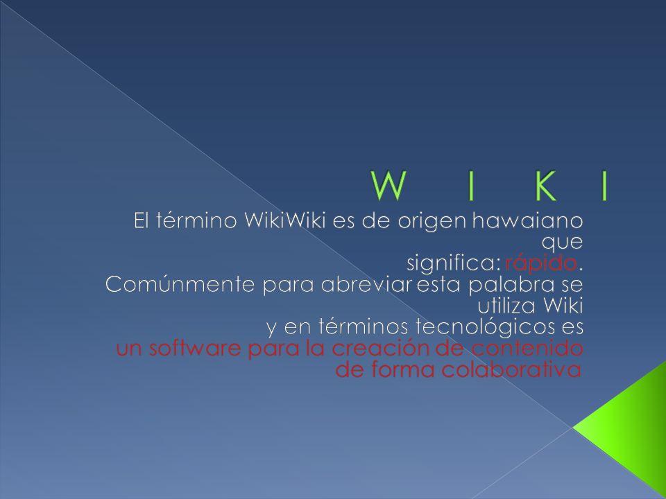 Wiki es el nombre que el programador de Oregón: Ward Cunningham, escogió para su invento, en 1994: un sistema de: creación, intercambio y revisión de información en la web, de forma fácil y automática.