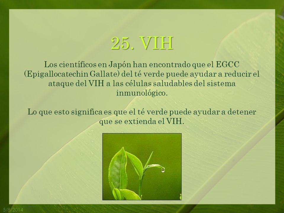 5/8/2014 24.Alergias El EGCG que se encuentra en el té verde mitiga las alergias.