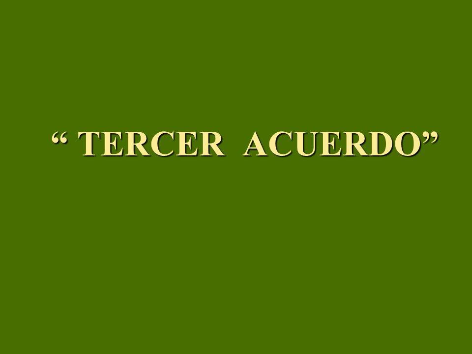 TERCER ACUERDO TERCER ACUERDO