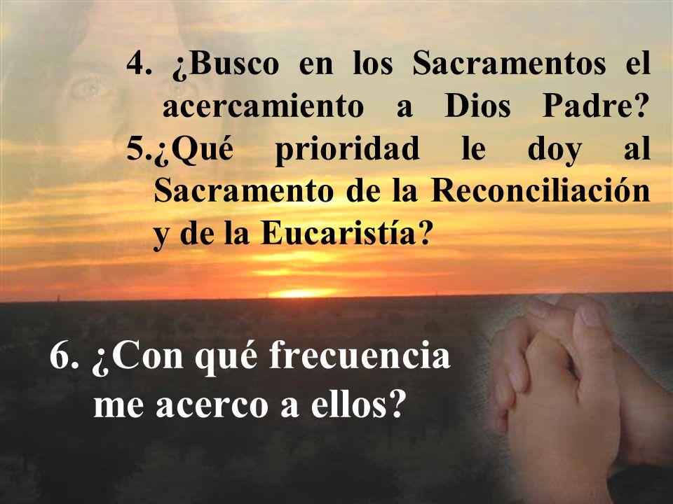 3. ¿Es Dios es el centro de mi vida? Ó busco llenarme y envolverme con las cosas del mundo…