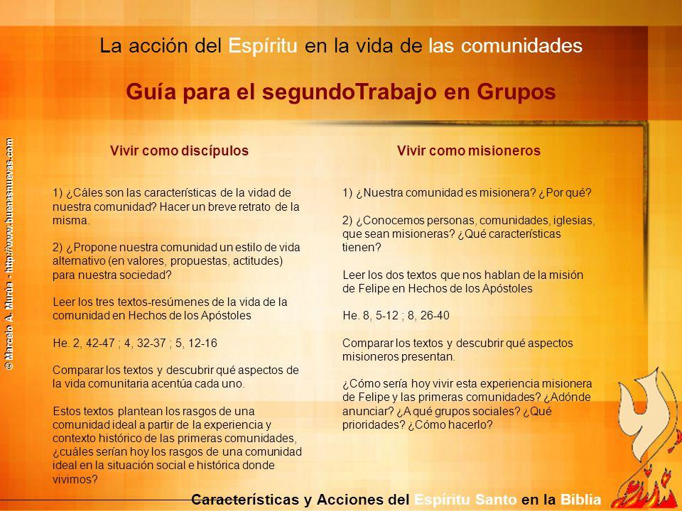 La acción del Espíritu en la vida de las comunidades Características y Acciones del Espíritu Santo en la Biblia Guía para el segundoTrabajo en Grupos