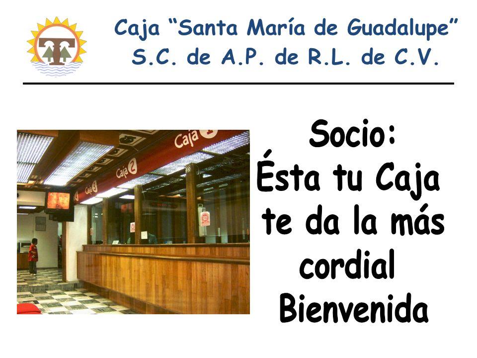 Caja Santa María de Guadalupe S.C. de A.P. de R.L. de C.V.