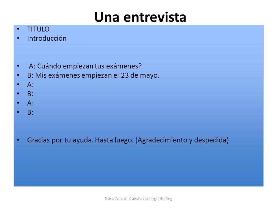 Una entrevista TITULO Introducción A: Cuándo empiezan tus exámenes.