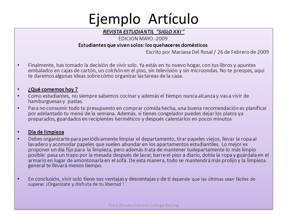 Ejemplo Artículo REVISTA ESTUDIANTIL SIGLO XXI EDICION MAYO -2009 Estudiantes que viven solos: los quehaceres domésticos Escrito por Mariana Del Rosal