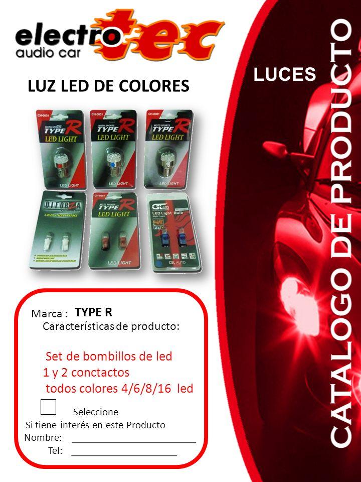 Seleccione Si tiene interés en este Producto Nombre: Tel: Características de producto: Set de bombillos de led 1 y 2 conctactos todos colores 4/6/8/16