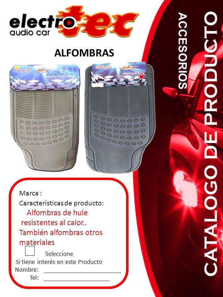 ALFOMBRAS ACCESORIOS Seleccione Si tiene interés en este Producto Nombre: Tel: Características de producto: Alfombras de hule resistentes al calor.. T