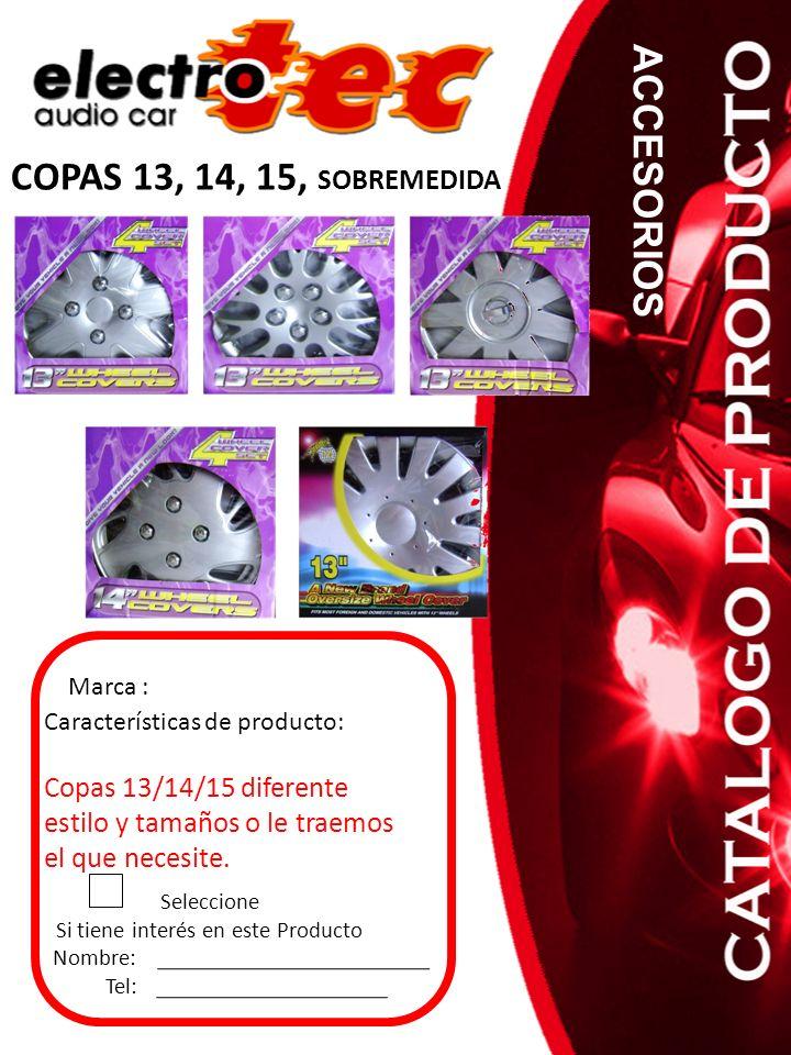 COPAS 13, 14, 15, SOBREMEDIDA Seleccione Si tiene interés en este Producto Nombre: Tel: Características de producto: Copas 13/14/15 diferente estilo y