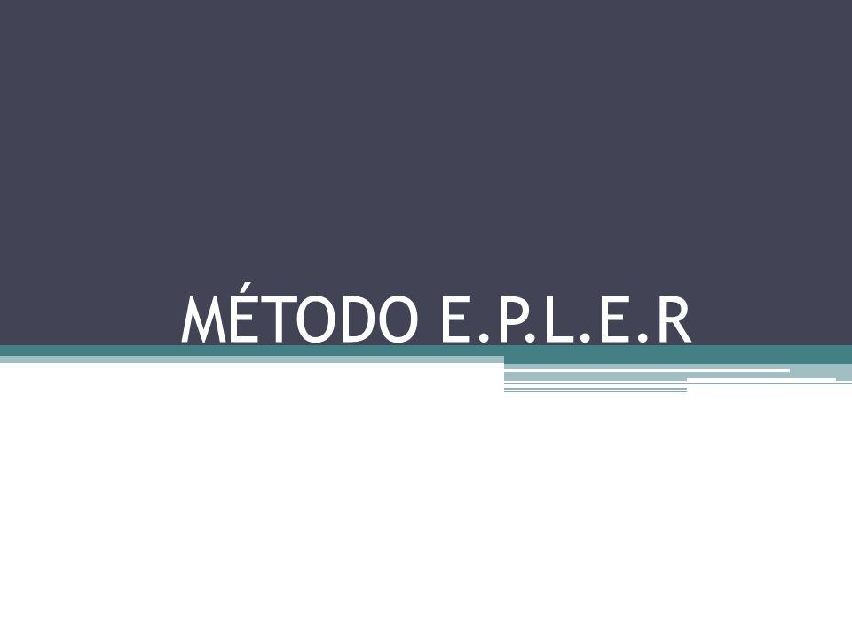 MÉTODO E.P.L.E.R