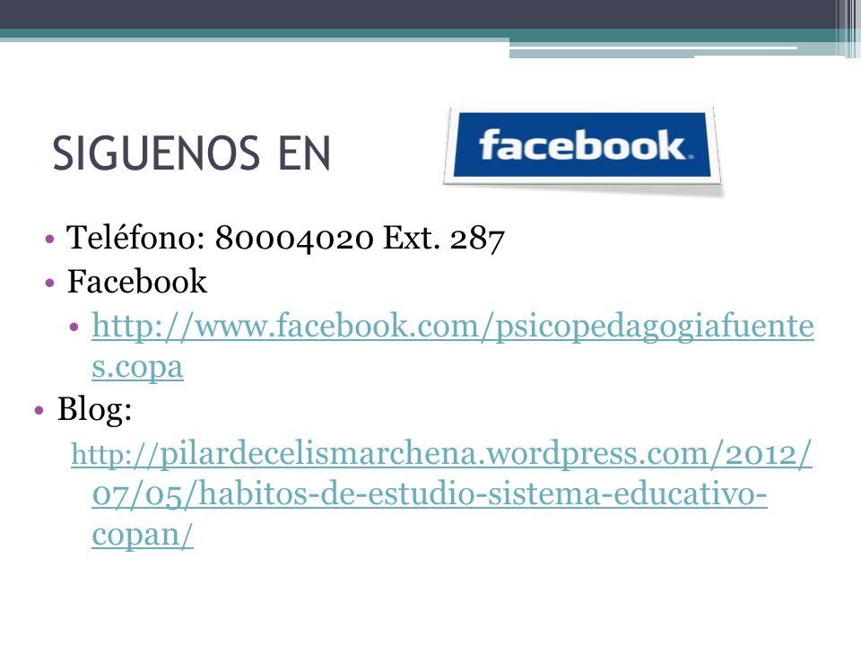 SIGUENOS EN Teléfono: 80004020 Ext. 287 Facebook http://www.facebook.com/psicopedagogiafuente s.copahttp://www.facebook.com/psicopedagogiafuente s.cop