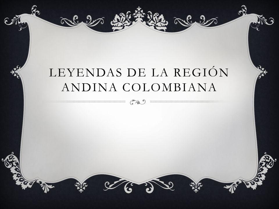 LEYENDAS DE LA REGION DE LA ORINOQUIA