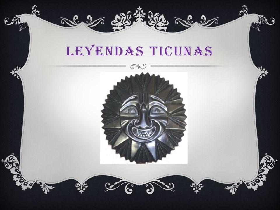 LEYENDAS TICUNAS
