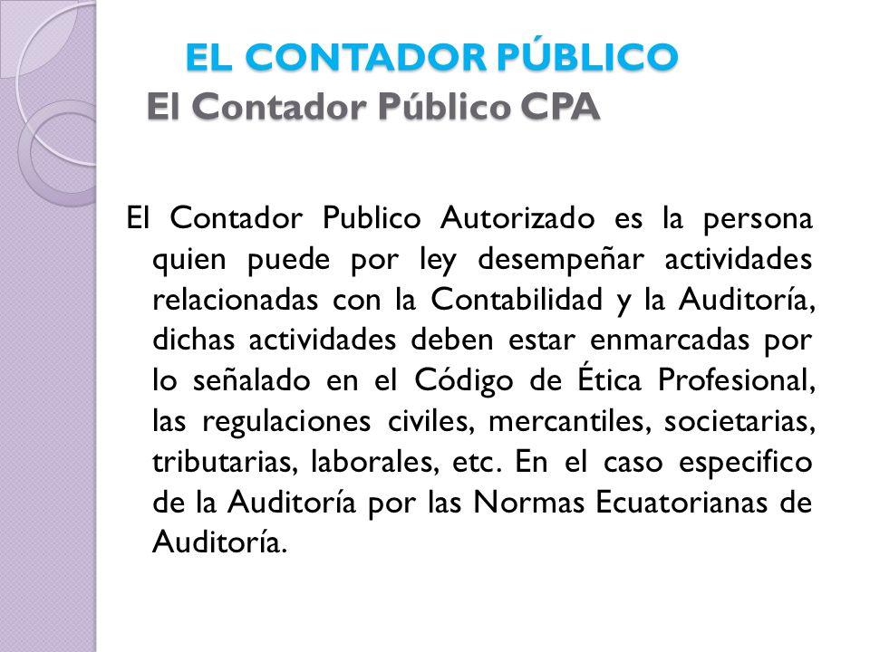 Pueden ser Contadores públicos las personas nacionales y extranjeras que: a) Obtengan su título en universidades o institutos superiores ecuatorianos facultados por ley.