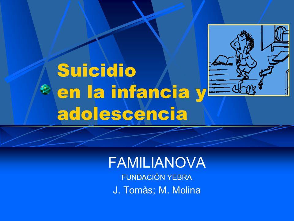 J.Tomàs; M.Molina Factores facilitadores (II): Psicopatología parental: Comportamiento suicida Depresión Abuso de sustancias Abuso sexual Factores socio-psicológicos: Relatos reales o ficticios de suicidios Diagnóstico positivo de VIH.
