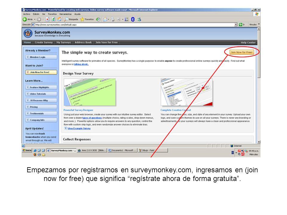 Empezamos por registrarnos en surveymonkey.com, ingresamos en (join now for free) que significa regístrate ahora de forma gratuita.