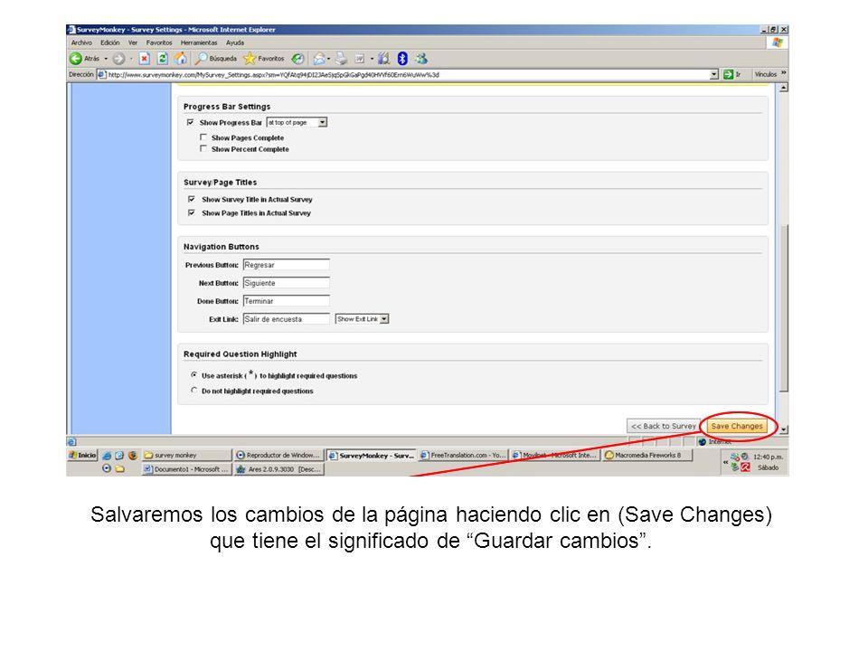 Salvaremos los cambios de la página haciendo clic en (Save Changes) que tiene el significado de Guardar cambios.