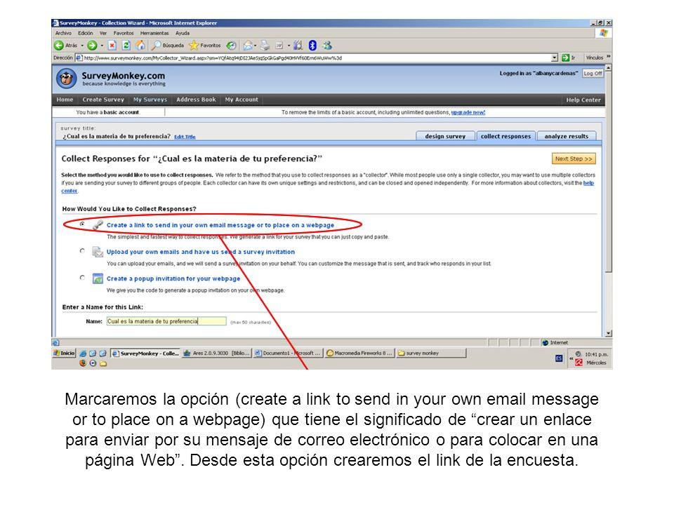 Marcaremos la opción (create a link to send in your own email message or to place on a webpage) que tiene el significado de crear un enlace para envia