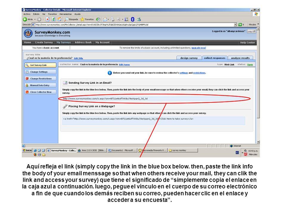 Aquí refleja el link (simply copy the link in the blue box below.