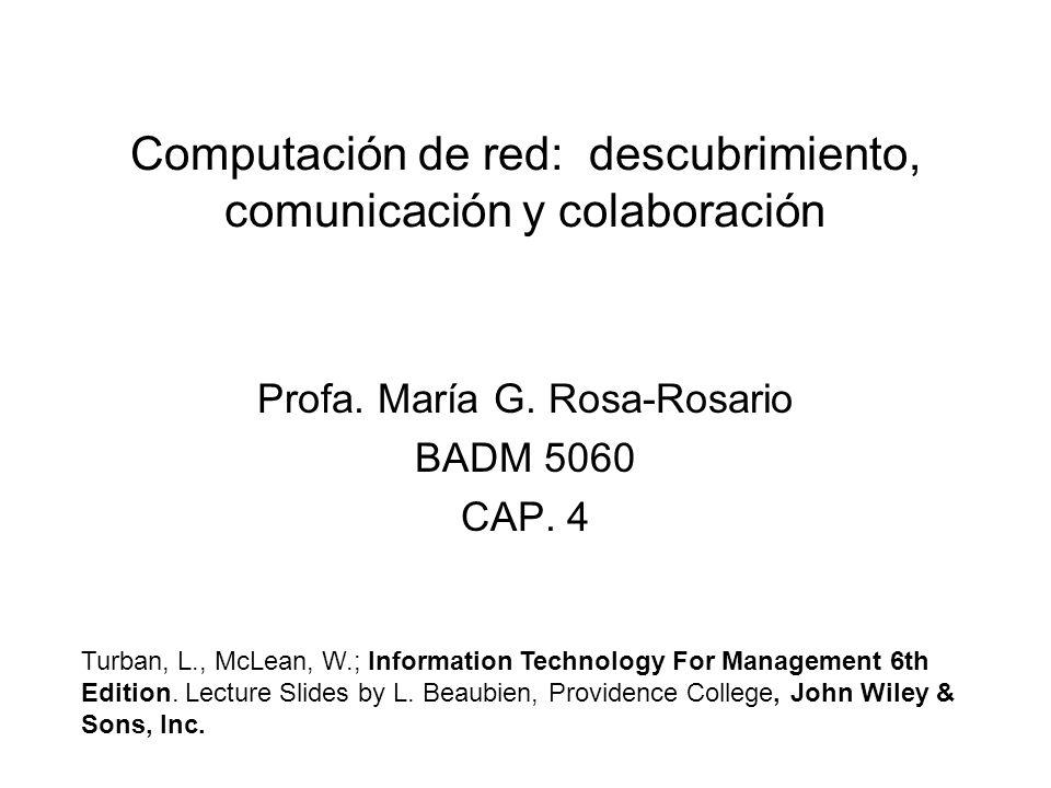 Computación de red: descubrimiento, comunicación y colaboración Profa.