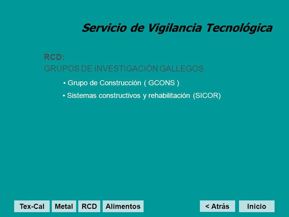Servicio de Vigilancia Tecnológica RCD: GRUPOS DE INVESTIGACIÓN GALLEGOS Grupo de Construcción ( GCONS ) < Atrás Inicio Sistemas constructivos y rehab
