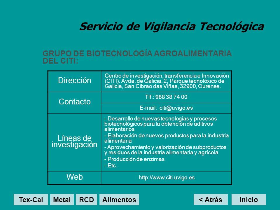 Servicio de Vigilancia Tecnológica GRUPO DE BIOTECNOLOGÍA AGROALIMENTARIA DEL CITI: < Atrás Inicio Dirección Centro de investigación, transferencia e