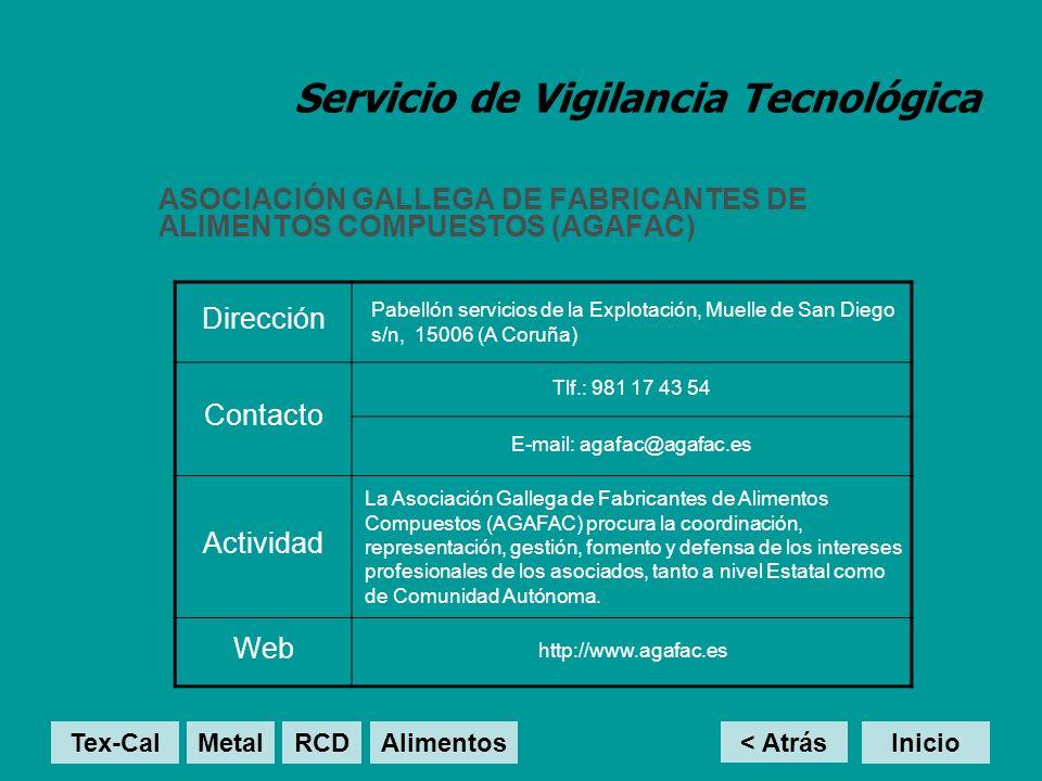 Servicio de Vigilancia Tecnológica ASOCIACIÓN GALLEGA DE FABRICANTES DE ALIMENTOS COMPUESTOS (AGAFAC) < Atrás Inicio Dirección Pabellón servicios de l