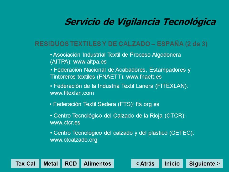 Servicio de Vigilancia Tecnológica RESIDUOS TEXTILES Y DE CALZADO – ESPAÑA (2 de 3) Asociación Industrial Textil de Proceso Algodonera (AITPA): www.ai