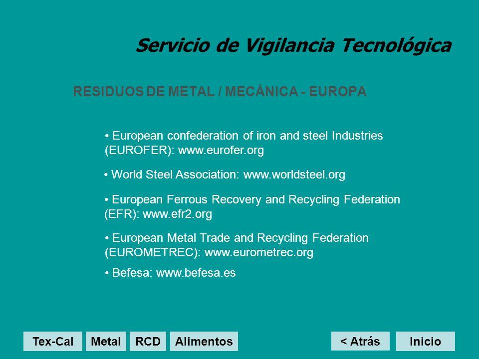 Servicio de Vigilancia Tecnológica RESIDUOS DE METAL / MECÁNICA - EUROPA < Atrás Inicio European confederation of iron and steel Industries (EUROFER):