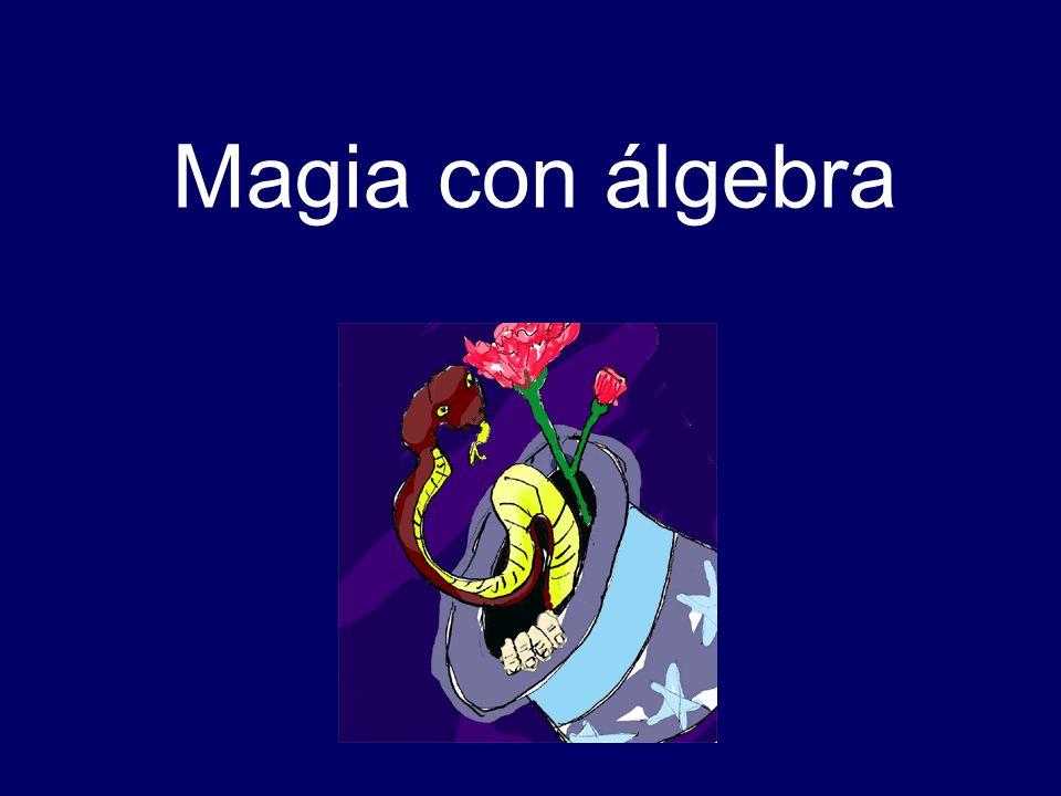 Magia con álgebra