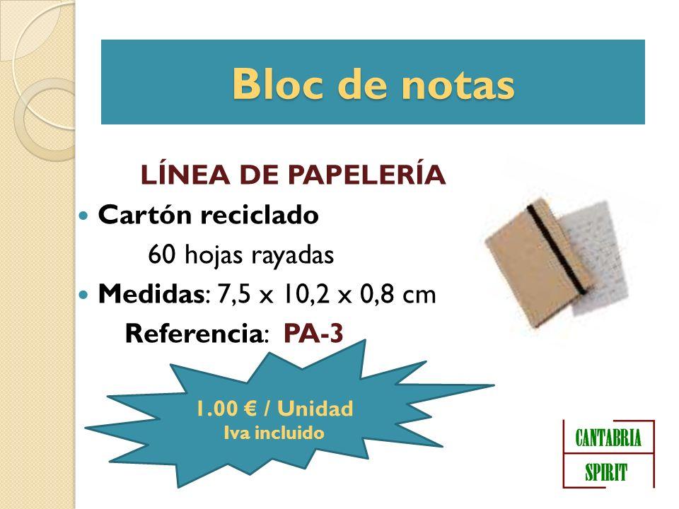 Bloc de notas LÍNEA DE PAPELERÍA Cartón reciclado 60 hojas rayadas Medidas: 7,5 x 10,2 x 0,8 cm Referencia: PA-3 1.00 / Unidad Iva incluido