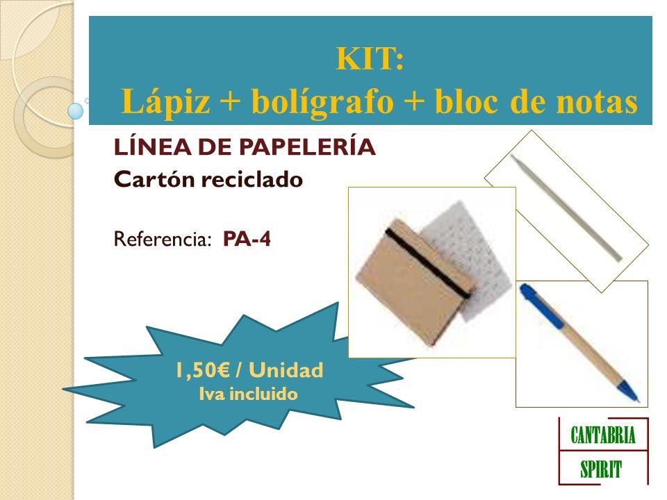 KIT LÍNEA DE PAPELERÍA Cartón reciclado Referencia: PA-4 KIT: Lápiz + bolígrafo + bloc de notas 1,50 / Unidad Iva incluido