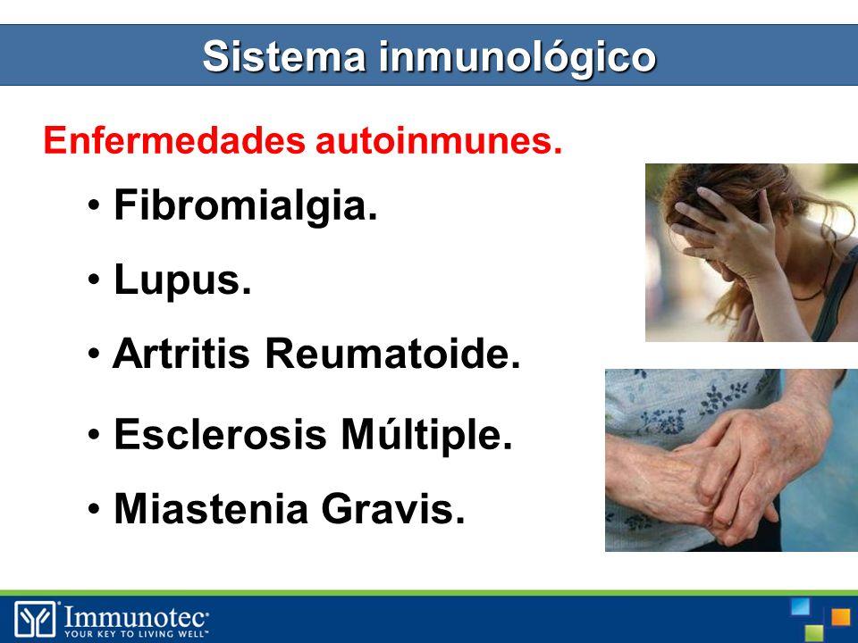 Sistema inmunológico Enfermedades autoinmunes. Fibromialgia.