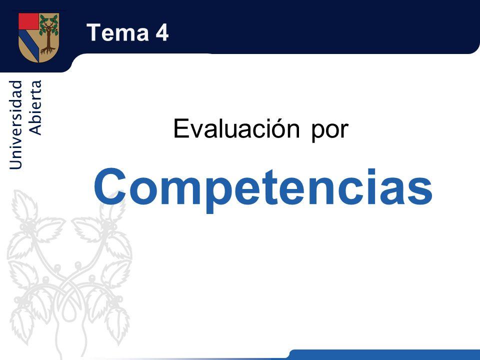 Universidad Abierta Tema 4 Evaluación por Competencias