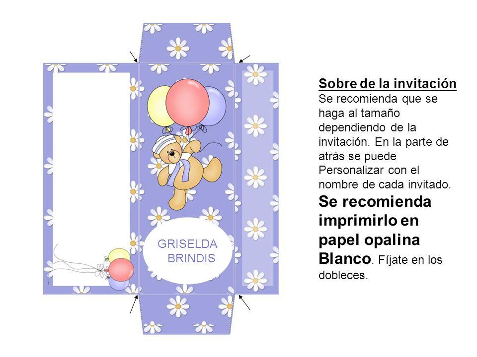 Sobre de la invitación Se recomienda que se haga al tamaño dependiendo de la invitación. En la parte de atrás se puede Personalizar con el nombre de c