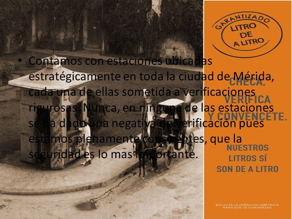 Contamos con estaciones ubicadas estratégicamente en toda la ciudad de Mérida, cada una de ellas sometida a verificaciones rigurosas.