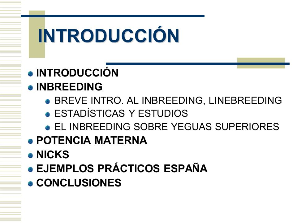 INTRODUCCIÓN INBREEDING BREVE INTRO.