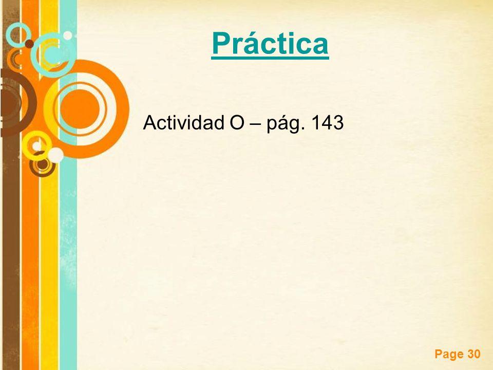 Free Powerpoint Templates Page 30 Actividad O – pág. 143 Práctica