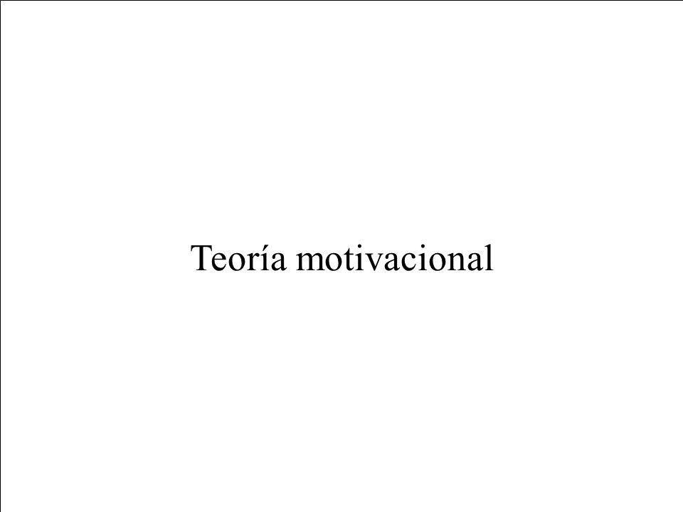 Teoría motivacional