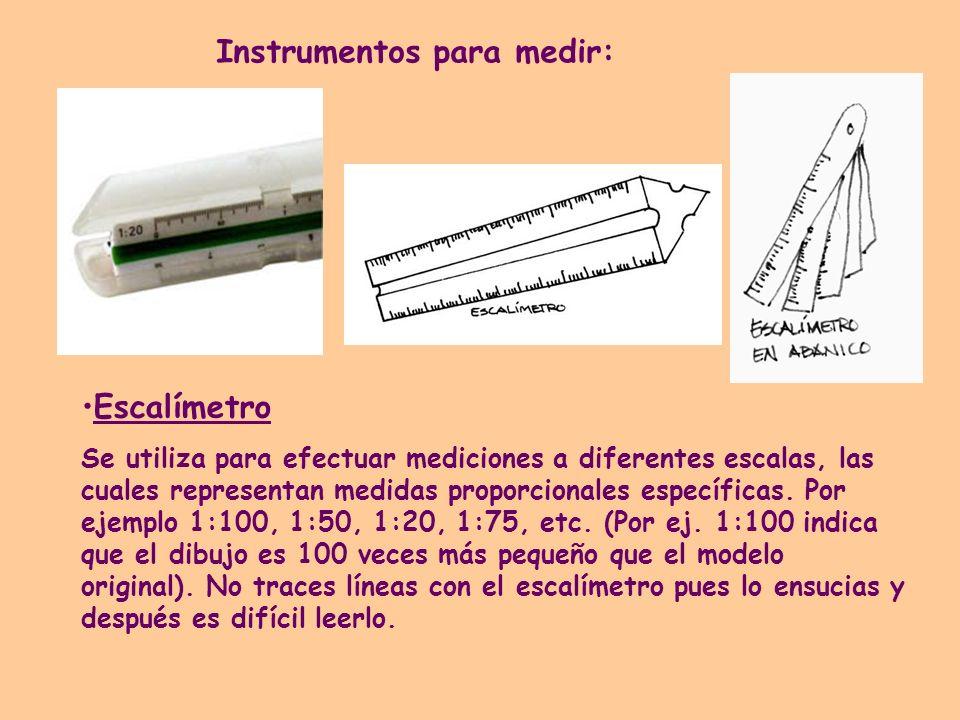 Escalímetro Se utiliza para efectuar mediciones a diferentes escalas, las cuales representan medidas proporcionales específicas. Por ejemplo 1:100, 1: