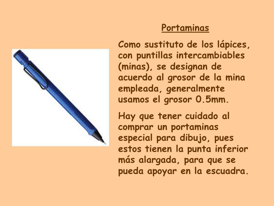 Portaminas Como sustituto de los lápices, con puntillas intercambiables (minas), se designan de acuerdo al grosor de la mina empleada, generalmente us