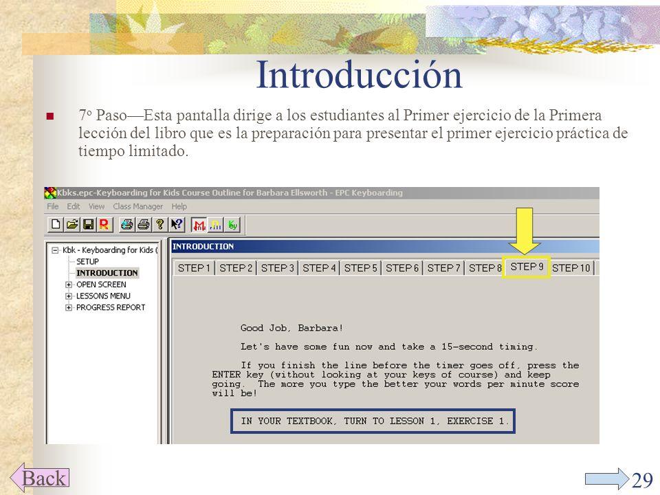 28 Introducción 7 o PasoPractica oprimiendo la tecla de ENTER correctamente.