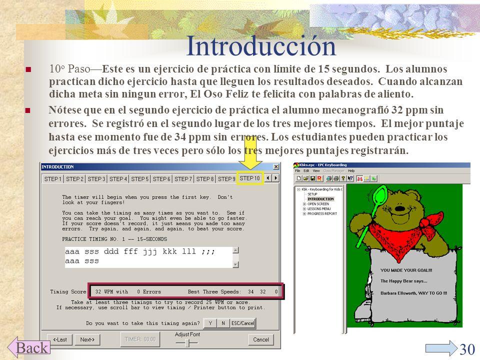 29 Introducción 7 o PasoEsta pantalla dirige a los estudiantes al Primer ejercicio de la Primera lección del libro que es la preparación para presentar el primer ejercicio práctica de tiempo limitado.