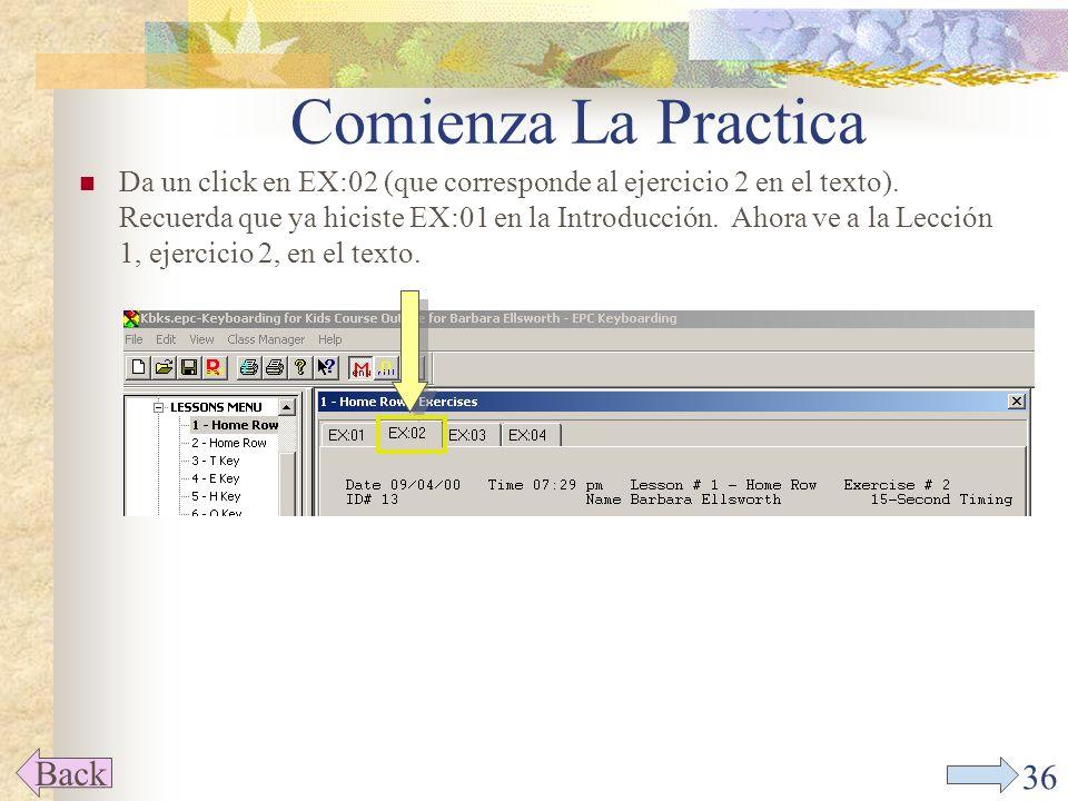 35 Comience Las Lecciones Back Haz un click en el Menú de Lecciones y aparecerán todas las lecciones.