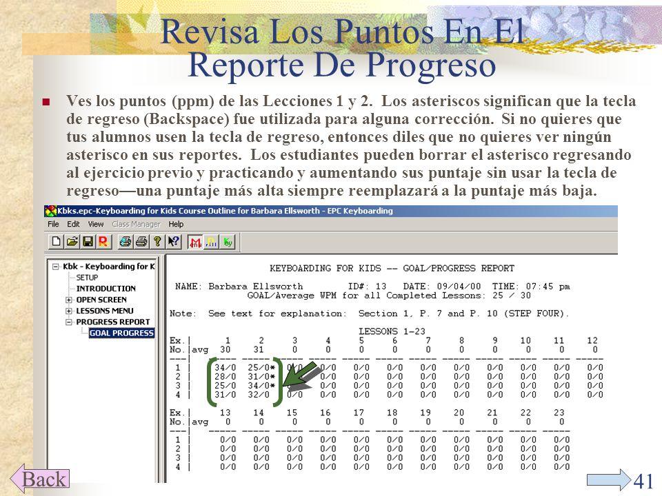 40 Revisa Los Puntos En El Reporte De Progreso Back Da un click en el símbolo de menos frente al LESSONS MENU (Menú de Lecciones) para minimizar el menú y así poder ver el resto.
