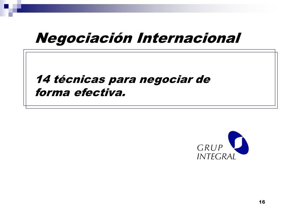 15 Autoridad superior: consiste en negociar bajo la apariencia de que se cuenta con delegación suficiente para cerrar el trato. Al final, cuando tras