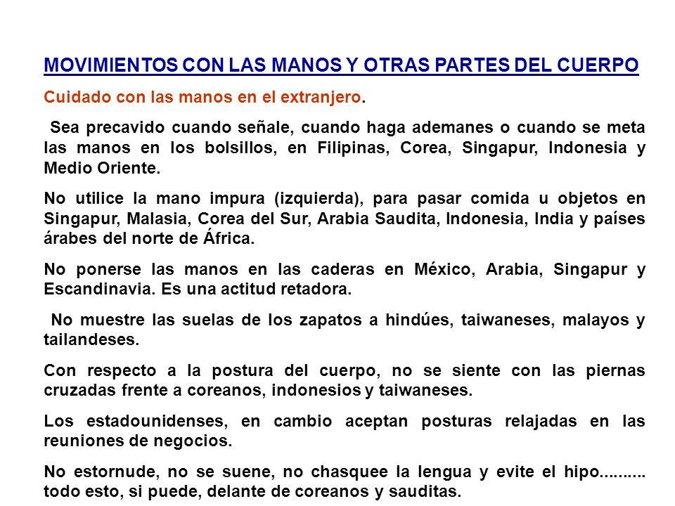 CONTACTO FISICO Es un detalle cultural tremendamente importante en la negociación face to face ALTO CONTACTO Franceses, brasileños, españoles, rusos,