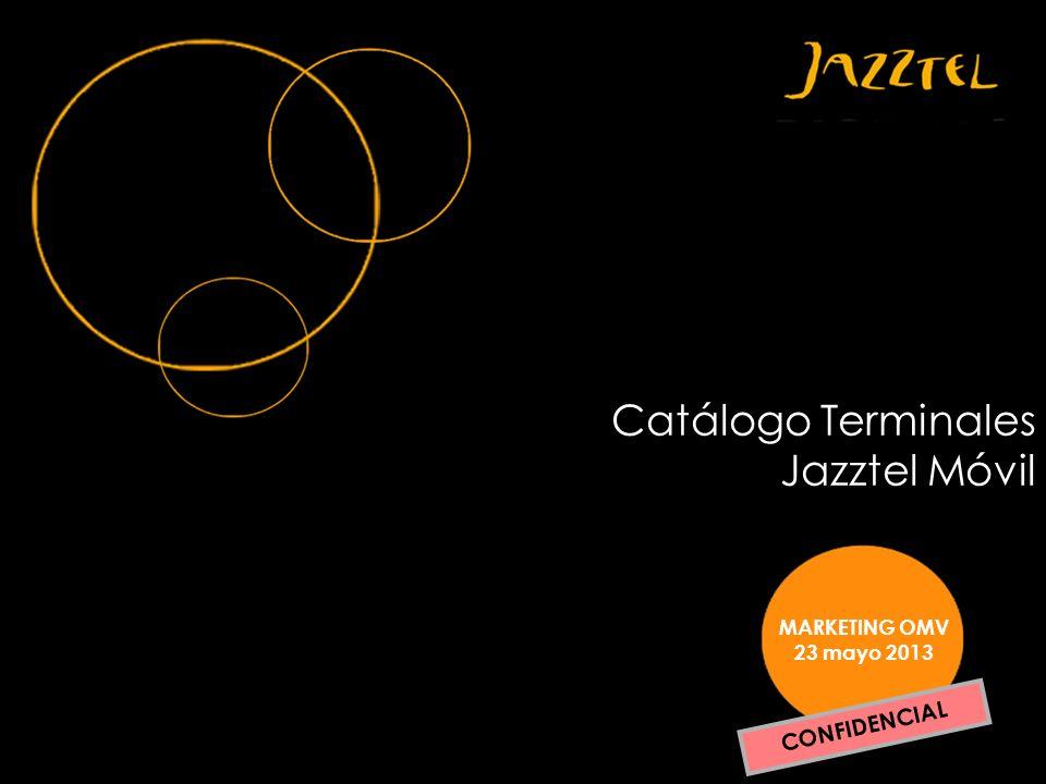 PORTADA MARKETING OMV 23 mayo 2013 Catálogo Terminales Jazztel Móvil CONFIDENCIAL