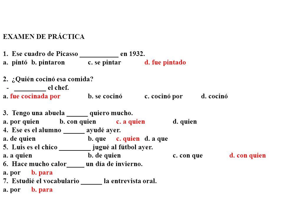 5) - ¿ Hay muchos muchachos en tu clase? - No, son casi _____. a) puras chicasb) chicas puras Examen de pr á ctica Vocabulario (10) Comprensi ó n audi