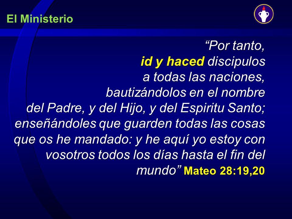 Por tanto, id y haced discipulos a todas las naciones, bautizándolos en el nombre del Padre, y del Hijo, y del Espiritu Santo; enseñándoles que guarde